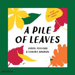 A Pile of Leaves (Pre-order)