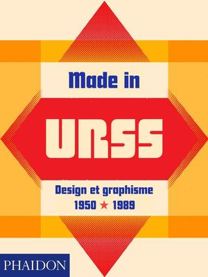 Made in URSS : Design et graphisme 1950-1989