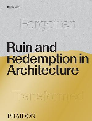 Ruin and Redemption in Architecture (Pre-order)