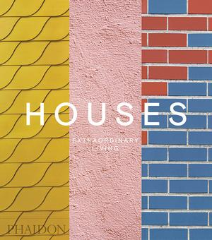 Houses: Extraordinary Living (Pre-order)