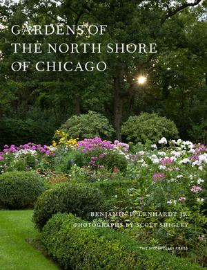 Gardens of the North Shore of Chicago (Pre-order)