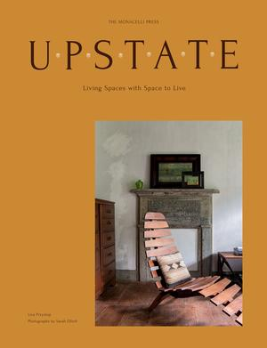 Upstate: Living Spaces with Space to Live (Pre-order)