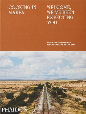 Cooking in Marfa (Pre-order)
