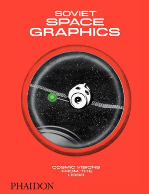 Soviet Space Graphics (Pre-order)
