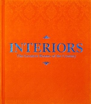 Interiors: The Greatest Rooms of the Century (Orange Edition)