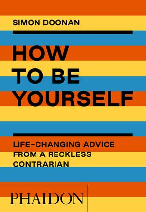 How to Be Yourself (Pre-order)