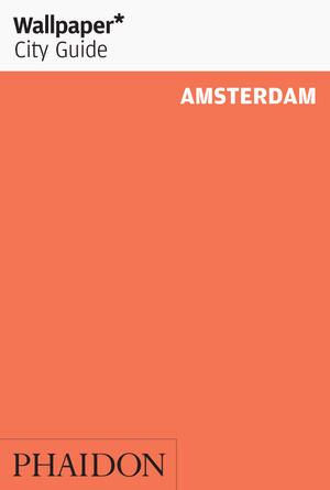 Wallpaper* City Guide Amsterdam