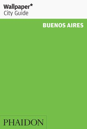 Wallpaper* City Guide Buenos Aires