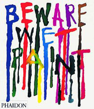Beware Wet Paint