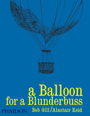 A Balloon for a Blunderbuss
