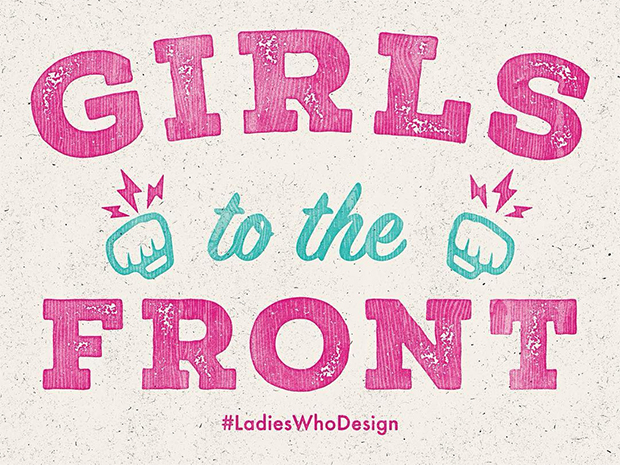 Girls to the Front by Ladies Who Design