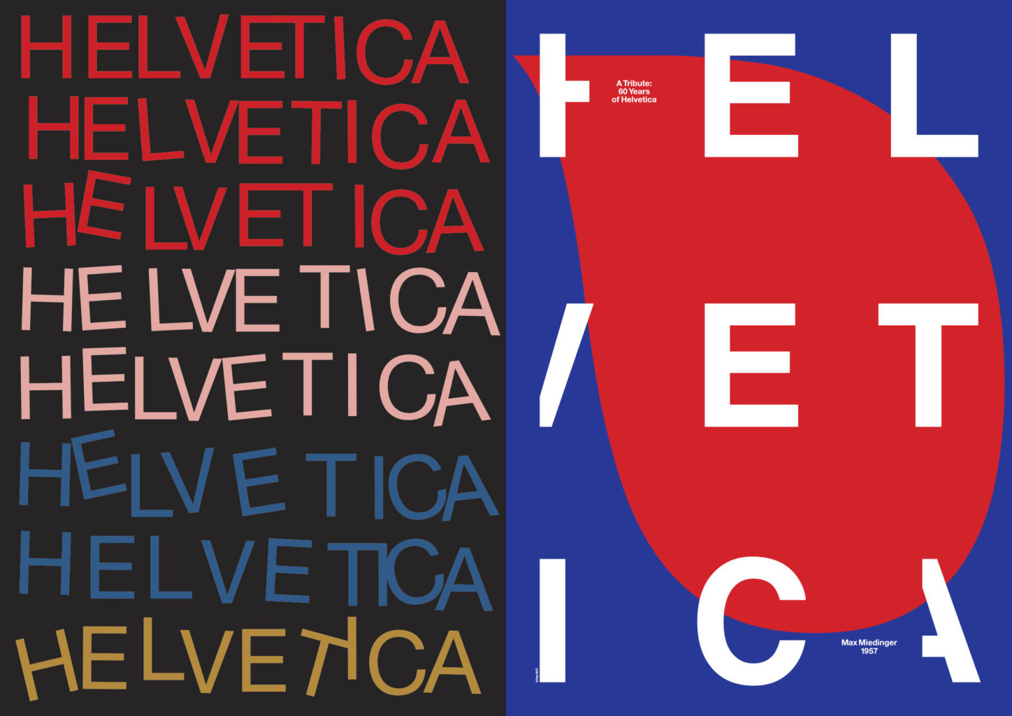 From right: Hey Studio and Atlas's Helvetica posters, commissioned to mark the typeface's 60th birthday.  All images courtesy of 60helvetica.com.