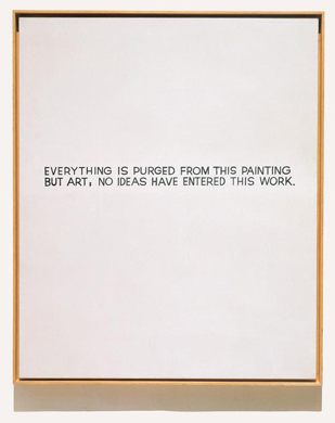 John Baldessari's 1966 painting, <em>EVERYTHING IS PURGED FROM THIS PAINTING BUT ART, NO IDEAS HAVE ENTERED THIS WORK</em>