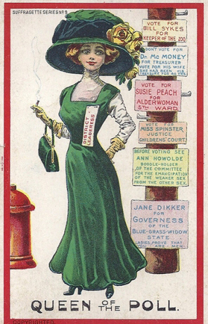Queen of the poll,1909 post card Suffragette series