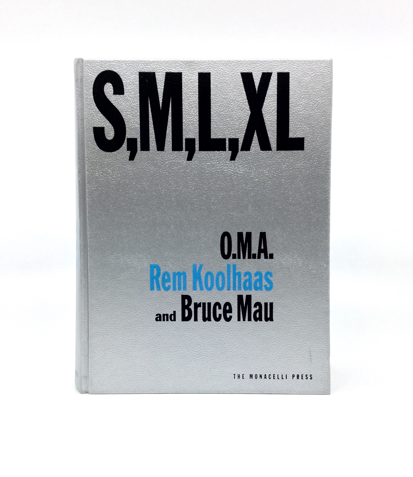 O.M.A. Rem Koolhaas and Bruce Mau - S,M,L,XL - published by The Monacelli Press