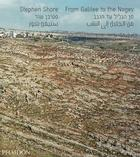 Stephen Shore: From Galilee to the Negev