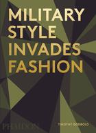 Military Style Invades Fashion (Pre-order)