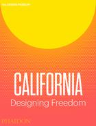 California: Designing Freedom