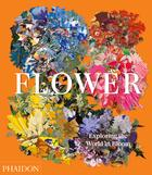 Flower: Exploring the World in Bloom (Pre-order)