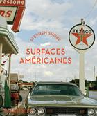 Stephen Shore : Surfaces américaines