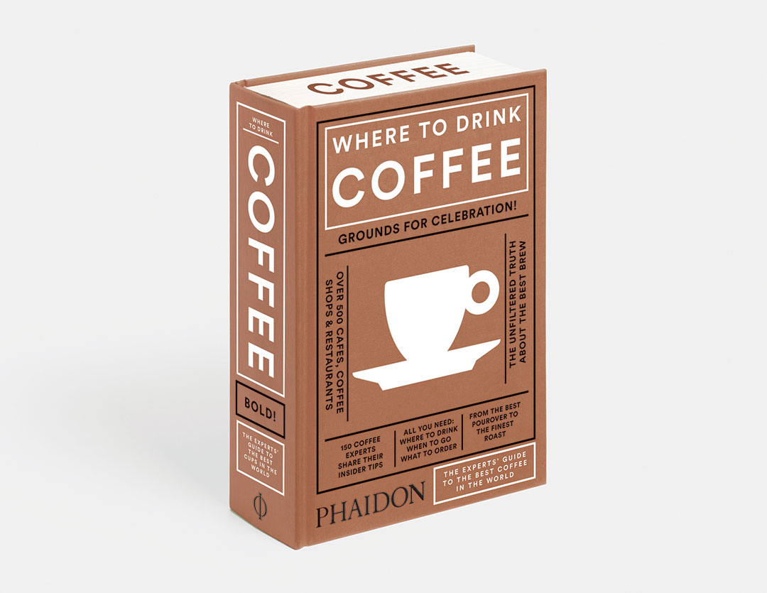 Where to Drink Coffee by Liz Clayton and Avidan Ross